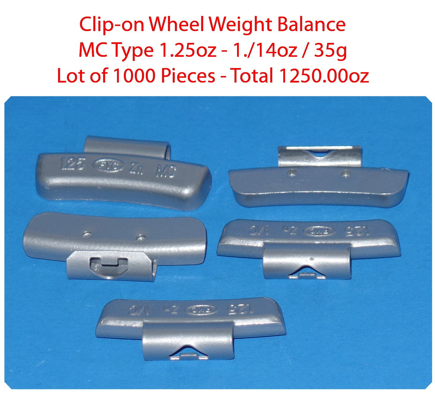 (1000 Pieces) ZN CLIP-ON WHEEL WEIGHT BALANCE 1.25 1.1/4oz MC Type Total 1250.00oz (Use for All Types of Alloy wheels On Passenger Cars , Trucks , Vans & Motorcycles) by VPro (Image #1)