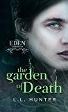 The Garden of Death: A Nephilim Universe Book (The Eden Chronicles 2)