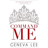 Command Me (Royals Saga, Book 1)