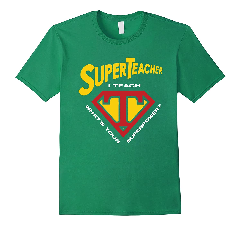 Funny Teacher T Shirts – Gifts for Super Teacher-RT – Rateeshirt