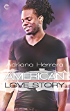 American Love Story: A Multicultural Love Story (Dreamers Book 3)