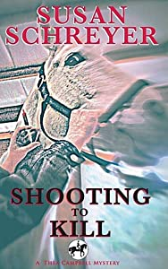 Shooting To Kill: Thea Campbell Mystery Book 5 (Thea Campbell Mysteries)