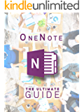 OneNote: The Ultimate Guide: Productivity, Time Management & Efficiency
