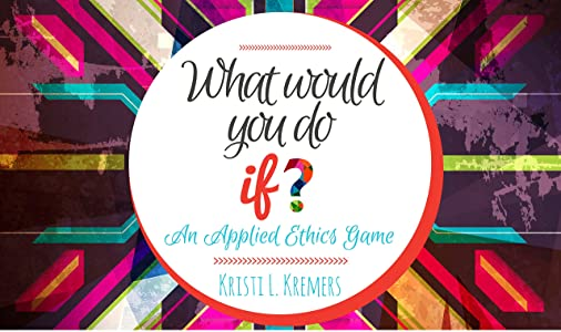 What Would You Do If?: An Applied Ethics Game