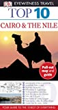 Top 10 Cairo and the Nile (Eyewitness Top 10 Travel Guide)