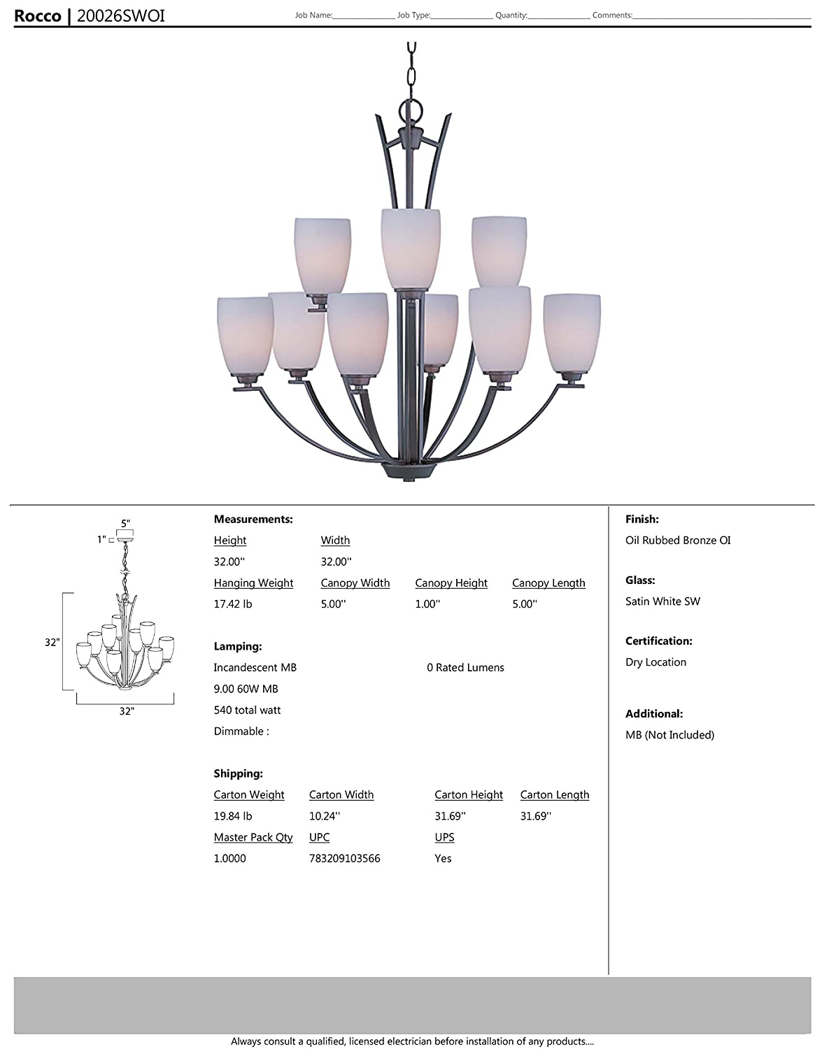 Maxim 20026swoi Rocco 9 Light Chandelier Oil Rubbed Bronze Finish Menorah Lighting Diagram Satin White Glass Mb Incandescent Bulb 100w Max Damp Safety Rating 2700k Color Temp