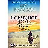 Horseshoe Home Ranch: Horseshoe Home Ranch Romance, Collection 1 (Horseshoe Home Boxed Set)