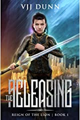The Releasing: Millennial Period Christian Fantasy (Reign of the Lion Book 1) Kindle Edition