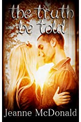 The Truth Be Told (The Truth in Lies Saga Book 3) Kindle Edition