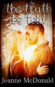 The Truth Be Told (The Truth in Lies Saga Book 3)