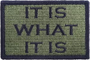 It is What It is Tactical Funny Hook and Loop Fully Embroidered Morale Tags Patch (Green and Black)