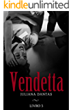 Vendetta - Livro 3 (Portuguese Edition)