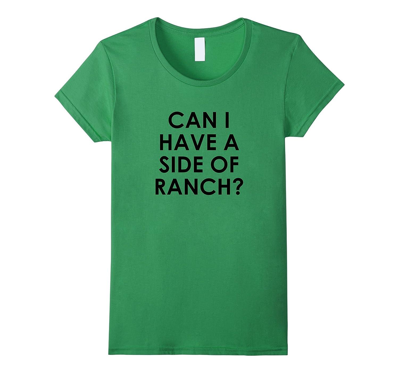 FUNNY RANCH DRESSING FOODIE T SHIRT-Teesml