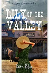 Lily of the Valley (Hymns of the West Book 4) Kindle Edition