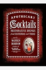 Apothecary Cocktails Kindle Edition