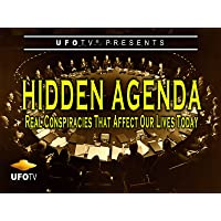 Hidden Agenda - Real Conspiracies that Affect Our Lives Today