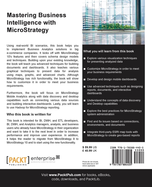 Mastering Business Intelligence With Microstrategy Dmitry Anoshin