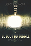 Le bout du tunnel: David Atlan