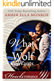 What the Wolf Wants: Howls Romance (Wolf Mated Book 2)