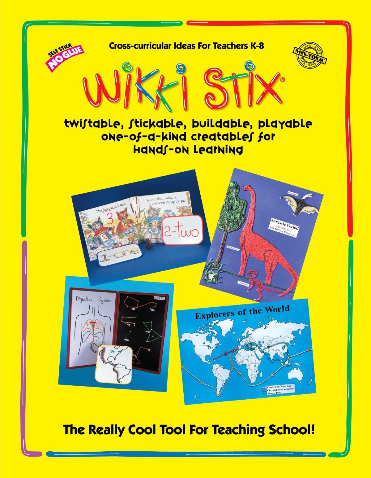 Wikki Stix Educational Resource Manual for Molding & Sculpting Sticks