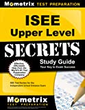 ISEE Upper Level Secrets Study Guide: ISEE Test