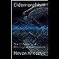 Eidomorphism: The Philosophy of Ontological Mathematics (English Edition)