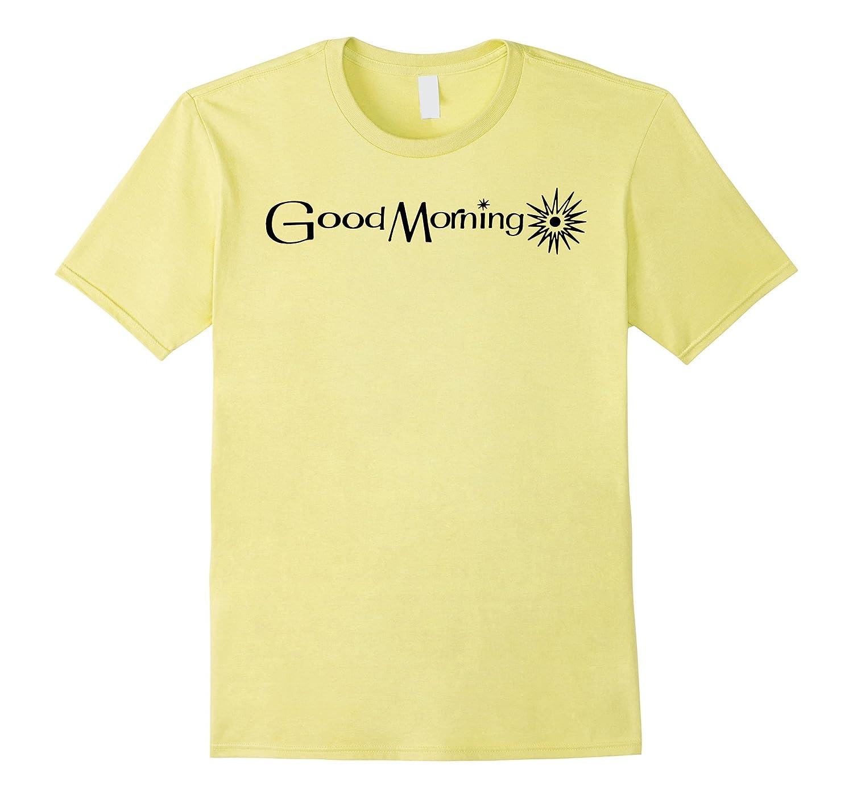 Big Texas Good Morning T-Shirt-BN