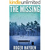 The Missing (A Riveting Kidnapping Mystery Series Book 11)