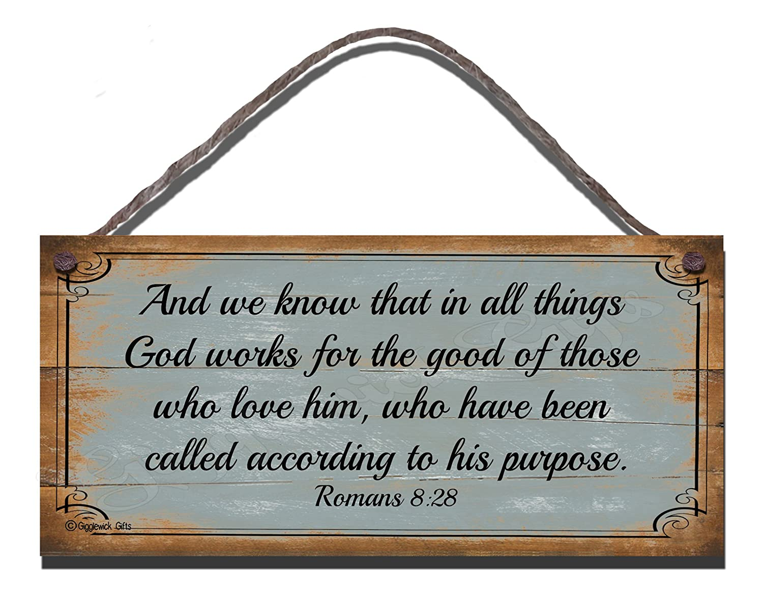 Religious Sign Birthday Occasion Shabby Chic Wooden Wall Plaque And We Know That In All Things God Works For The Good Of Those Love Him Who Have Been