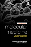 Philosophy of Molecular Medicine: Foundational Issues in Research and Practice
