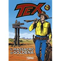Tex. Il massacro di Goldena