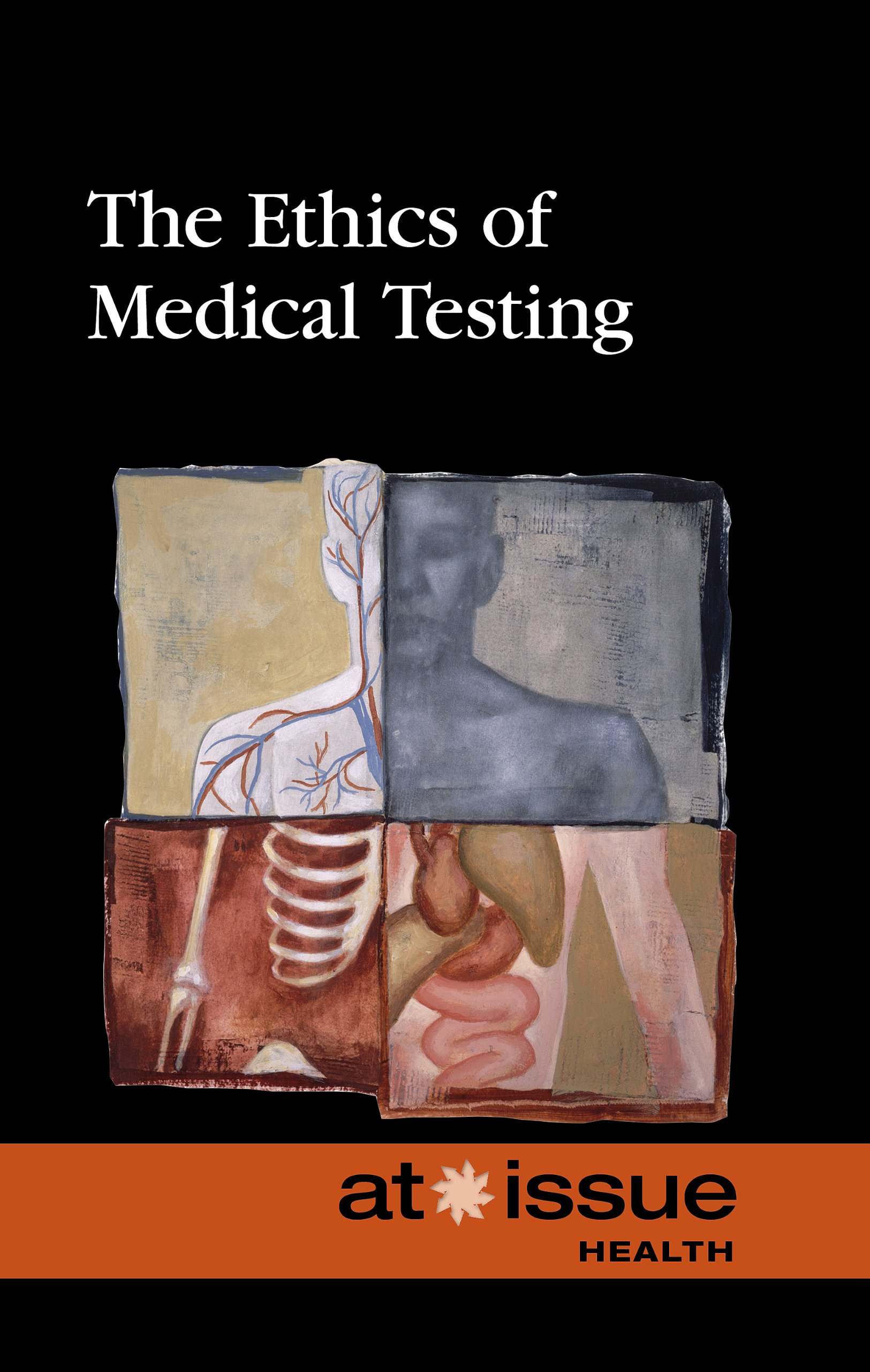 The Ethics of Medical Testing (At Issue) ebook