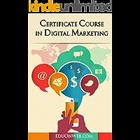 Certificate Course in Digital Marketing