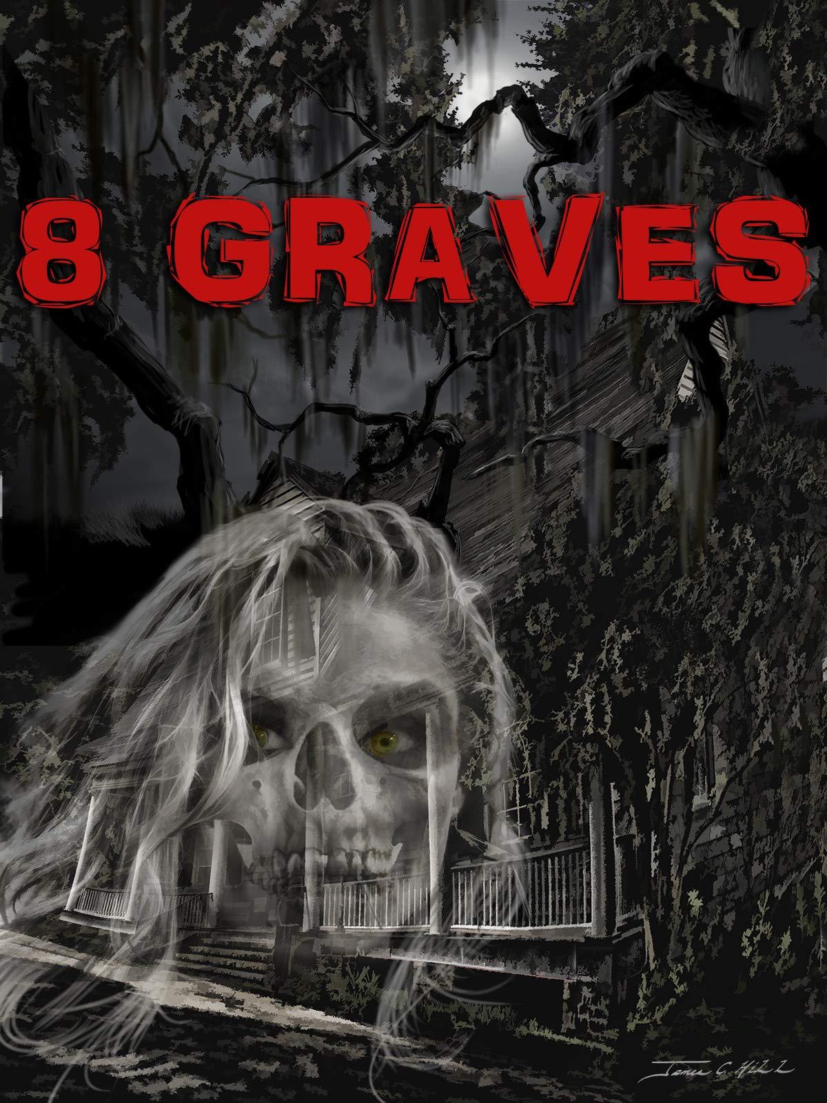 Amazon Com Watch 8 Graves Prime Video