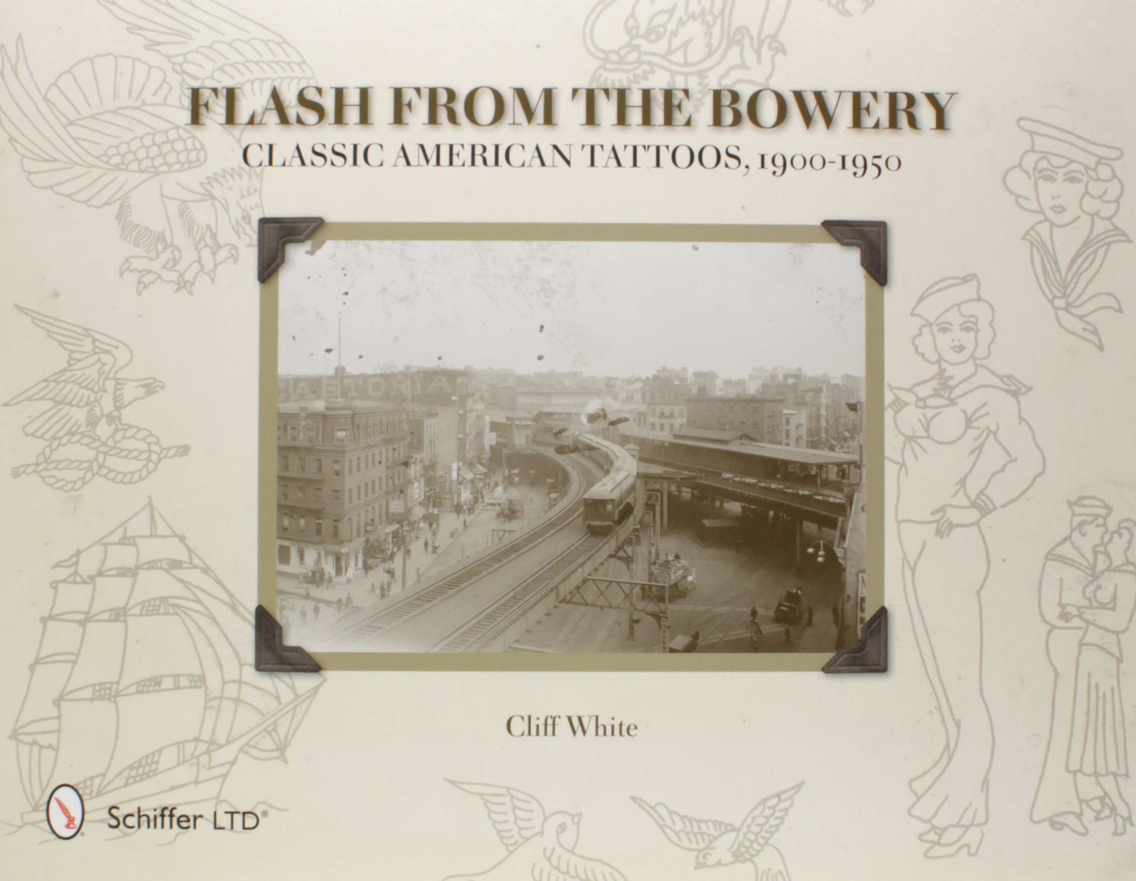 Flash From The Bowery Classic American Tattoos 1900 1950 Cliff