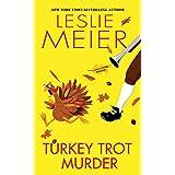 Turkey Trot Murder (A Lucy Stone Mystery Book 24)