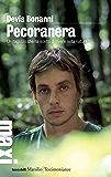 Pecoranera: Un ragazzo che ha scelto di vivere nella natura (Gli specchi)