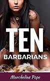 TEN: Barbarians (The Ten Series Book 5)