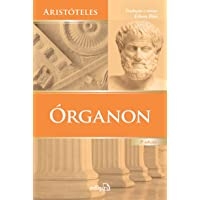 Órganon: Categorias - Da interpretação - Analíticos anteriores - Analíticos posteriores - Tópicos - Refutações…