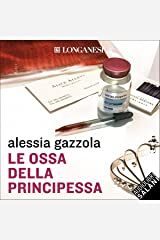 Le ossa della principessa: La serie dell'Allieva Audible Audiobook