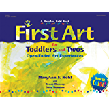First Art for Toddlers and Twos: Open-Ended Art Experiences (English Edition)