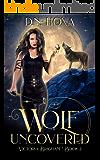 Wolf Uncovered (Victoria Brigham Book 2)