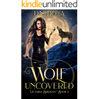 Wolf Uncovered (Victoria Brigham Book 2)