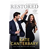 Restored: A Love and Everything After Story (The Walsh Series Book 5)