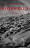 Rotes Blut auf schwarzem Sand: Überlebenskampf auf Iwo Jima (Große Schlachten, Große Krieger 3)