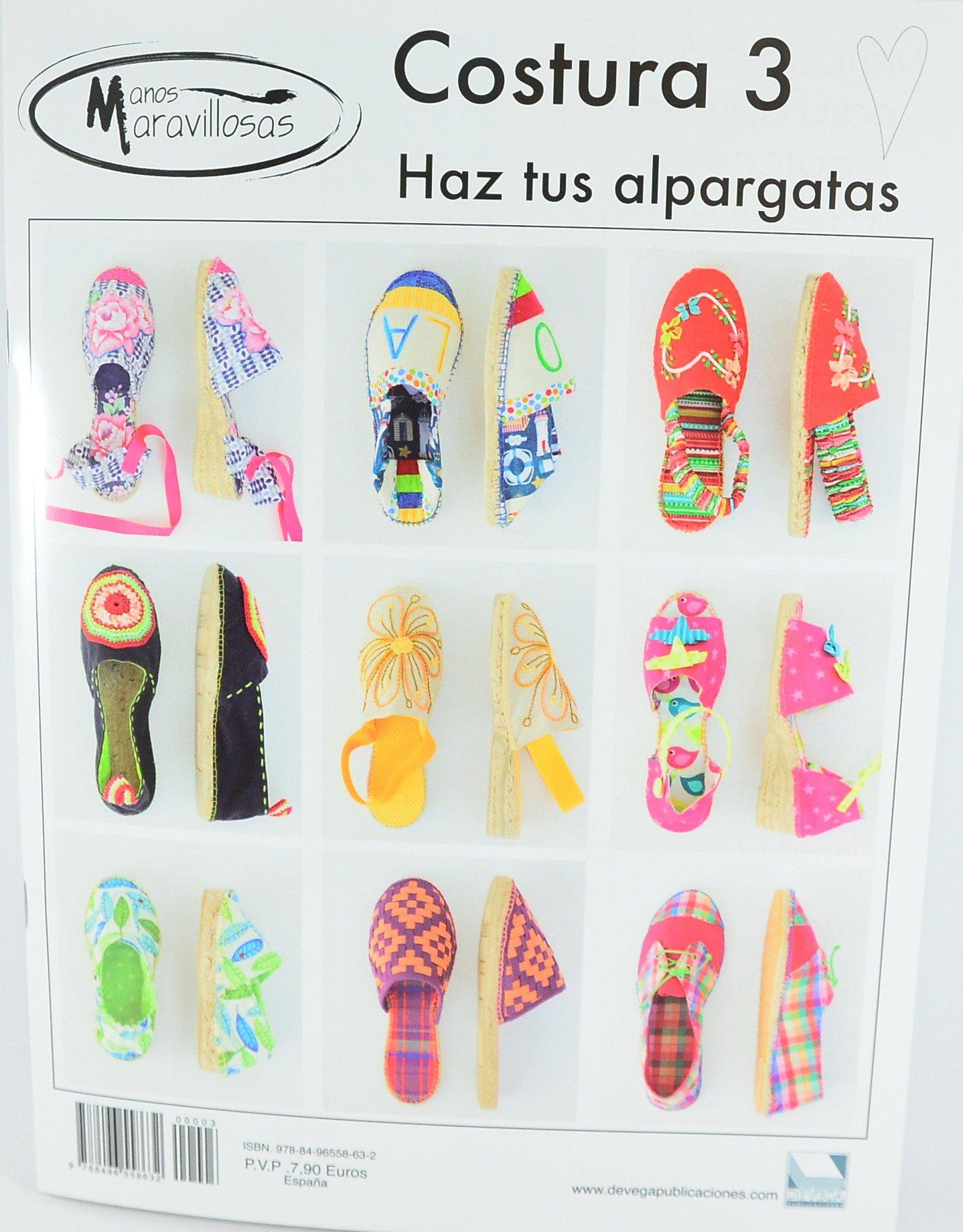 Haz tus alpargatas (Spanish) Paperback – 2016