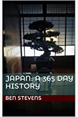 Japan: A 365 Day History Kindle Edition