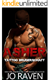 Asher (German version) (Tattoo Bruderschaft 1) (German Edition)