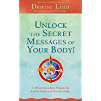 Unlock the Secret Messages of Your Body! (Soul Coaching) (English Edition)
