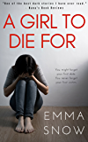 A Girl to Die For: A Thriller